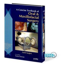 A Concise Textbook of Oral and Maxillofacial Surgery